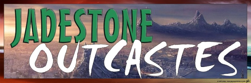 Jadestone Outcasts